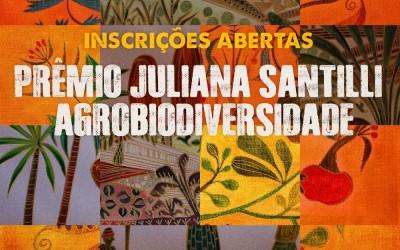 Prêmio Juliana Santilli Agrobiodiversidade