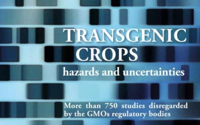 Transgenic crops hazards and uncertainties: more than 750 studies disregarded by the GMOs regulatory bodies