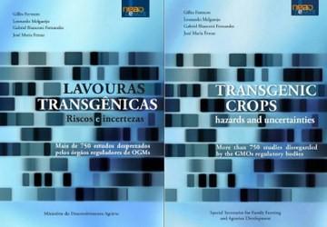Livro reúne mais de 750 estudos que apontam riscos e incertezas dos transgênicos