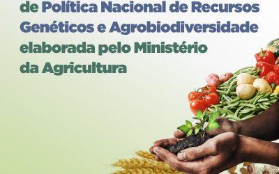 CARTA ABERTA SOBRE A POLÍTICA NACIONAL DE RECURSOS GENÉTICOS DA AGROBIODIVERSIDADE E A CONSULTA PÚBLICA REALIZADA PELO MAPA