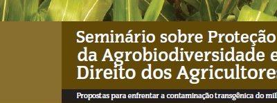 Seminário sobre proteção da agrobiodiversidade e direito dos agricultores