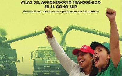 Atlas del Agroneocio Transgénico en el Cono Sur